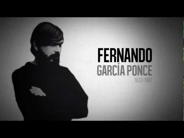 Fernando Garcia Ponce: A 25 años de su fallecimiento
