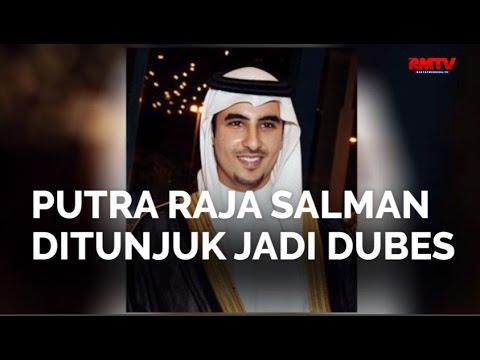 Putra Raja Salman Ditunjuk Jadi Dubes
