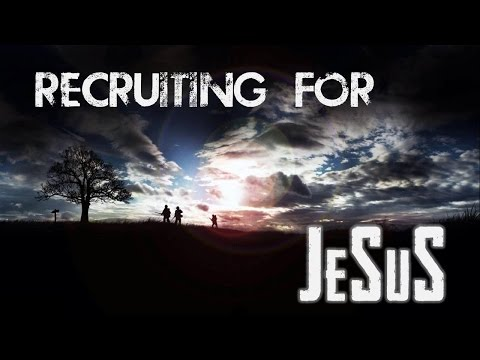 Recruiting for JeSuS