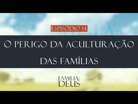 O perigo da aculturação das famílias | Família com Deus (Roosevelt Jr)
