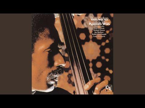 Ron Carter – Spanish Blue (Full Album)