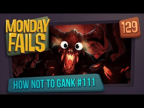 Monday Fails - How NOT to gank #111