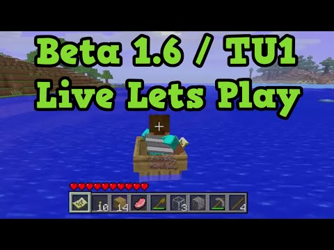 Minecraft Xbox Beta 1.6.6 LIVE TU1 Lets Play
