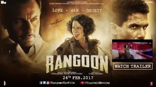 Rangoon Making Of Trailer Shahid Kapoor Kangana Ranaut