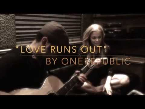Love Runs Out OneRepublic Cover