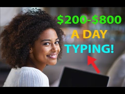 Make Money by Typing/Writing $200 to $800 per Day! EASY HACK!