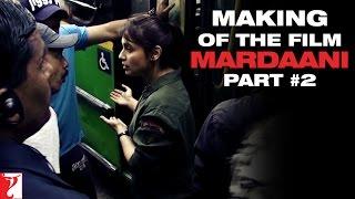 Nonton Making Of The Film   Mardaani   Part 2   Rani Mukerji Film Subtitle Indonesia Streaming Movie Download
