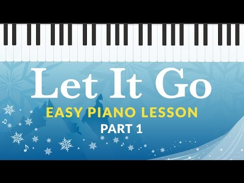 Let It Go (Frozen) - Easy Piano Tutorial - Hoffman Academy