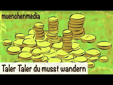Kinderlied deutsch - Taler Taler du musst wandern - Kinderlieder zum Mitsingen