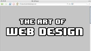 The Art Of Web Design | Off Book | PBS Digital Studios