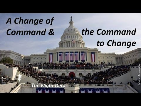 A Change of Command and the Command to Change - The Flight Deck 1-19-17