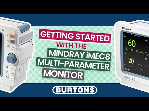 Getting started with the Mindray iMec8 Multi-Parameter Monitor