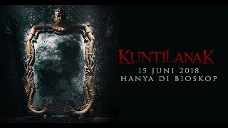 Nonton Kuntilanak   Official Trailer  15 Juni 2018  Fero Walandouw  Aurelie Moeremans Film Subtitle Indonesia Streaming Movie Download