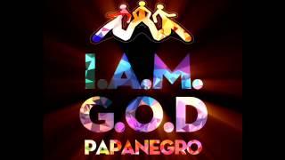 PapaNegro - I.A.M.G.O.D.