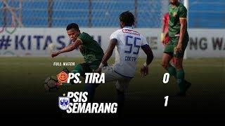 Download Video [Pekan 26] Cuplikan Pertandingan PS. TIRA vs PSIS Semarang, 17 Oktober 2018 MP3 3GP MP4