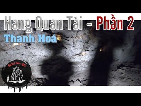 Giải Mã Hang Quan Tài ở Thanh Hoá [Phần 2- Tập 29] - Thời lượng: 55:13.