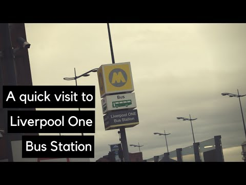 A Quick Visit To Liverpool One Bus Station