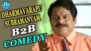 Video Dharmavarapu Subramanyam B2B Comedy Scenes || All Time Best Comedy MP3, 3GP, MP4, WEBM, AVI, FLV Januari 2019
