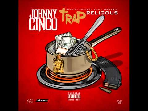"""Johnny Cinco - """"Livin Luxury"""" Feat Ca$h Out (Trap Religious)"""