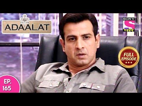Adaalat - Full Episode 165 - 21st June, 2018