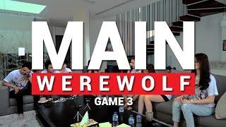 Video MAIN WEREWOLF (feat. Cast Ada Cinta di SMA) - Game 3 MP3, 3GP, MP4, WEBM, AVI, FLV Desember 2017