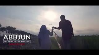 ABBJUN - Selamat Jalan Mantan (Official Music Video)