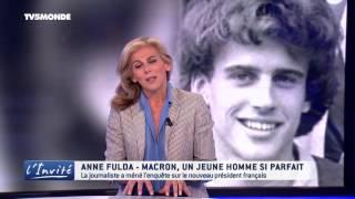 """Video Anne FULDA : """"Macron, un jeune homme si parfait"""" MP3, 3GP, MP4, WEBM, AVI, FLV Juni 2017"""
