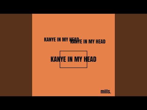 Kanye in My Head