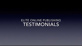 Elite Online Publishing Testimonials - Become a Best Selling Author
