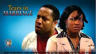 Tears In Marriage  -  Nollywood Movie