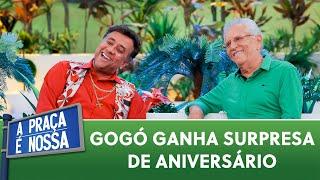 Gogó ganha surpresa de aniversário  A Praça É Nossa (23/05/19)