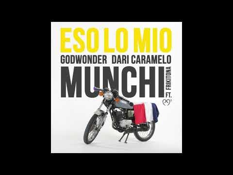 Munchi ft Godwonder, Dari Caramelo, Frikitona - Eso Lo Mio