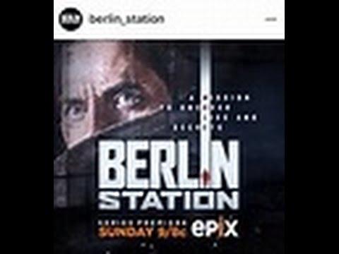 EPIX Berlin Station Season 1 Review - NON spoilers