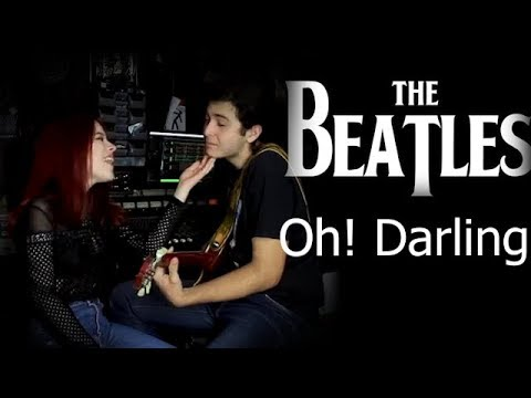 "The Beatles  ""Oh! Darling"" Cover by Andrei Cerbu"