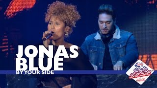 Jonas Blue - 'By Your Side' (Live At Capital's Jingle Bell Ball 2016) Video
