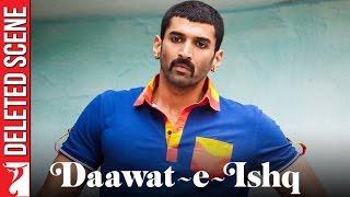 Nonton Deleted Scene 8   Daawat E Ishq   Target   Aditya Roy Kapur   Parineeti Chopra Film Subtitle Indonesia Streaming Movie Download