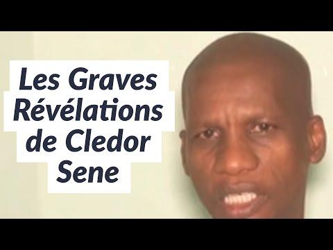 Les Graves Révélations de Cledor Sene