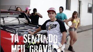 TÁ SENTINDO MEU GRAVÃO - MC BOCA (DUB STEP)