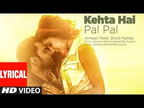 Kehta Hai Pal Pal Lyrical Video   Sachiin J.Joshi,