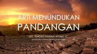 Video HANAN ATTAKI - ARTI MENUNDUKAN PANDANGAN MP3, 3GP, MP4, WEBM, AVI, FLV April 2017