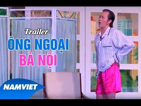 Trailer Tiểu Phẩm Hài Ông Ngoại Bà Nội - Hoài Linh, Trường Giang...
