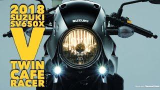 7. 2018 SUZUKI SV650X 'cafe racer-inspired V-twin'