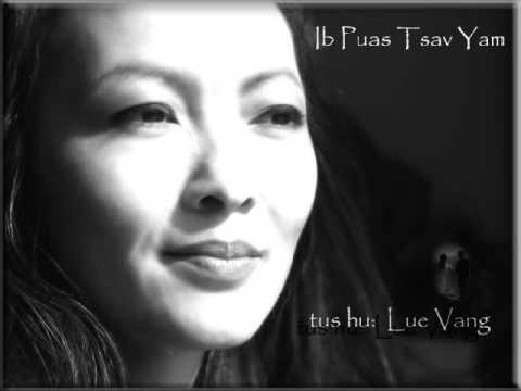 ib puas tsav yam--Lue Vang (Nkauj Hmoob)