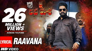 Video RAAVANA Full Song With Lyrics - Jai Lava Kusa Songs | Jr NTR, Raashi Khanna | Devi Sri Prasad MP3, 3GP, MP4, WEBM, AVI, FLV Juli 2018