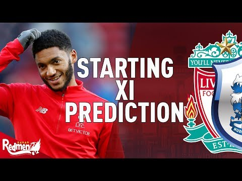 Liverpool V Huddersfield | Starting XI Prediction LIVE
