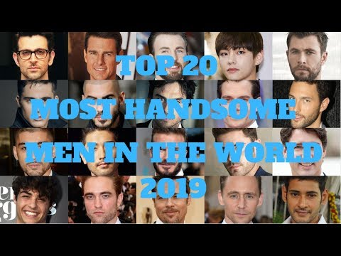 TOP 20 MOST HANDSOME MEN IN THE WORLD 2019