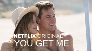 Nonton You Get Me   Trailer  Hd  L Netflix Film Subtitle Indonesia Streaming Movie Download