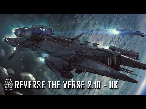 Star Citizen: Reverse the Verse 2.10