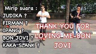 Video Thank you for loving me-Bonjovi di cover pengamen suara emas handsright MP3, 3GP, MP4, WEBM, AVI, FLV Agustus 2018
