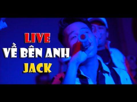 [LIVE G5R] VỀ BÊN ANH - Jack - Thời lượng: 4 phút, 7 giây.